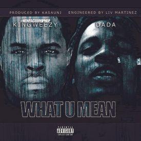 What U Mean ( Gotta Family to Feed)  Dae Dae Cover