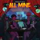 All Mine Remix