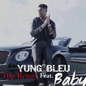 yung bleu - trip (ella mai remix) feat. baby b