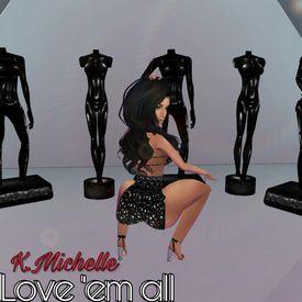 KMichelle - Love 'em all