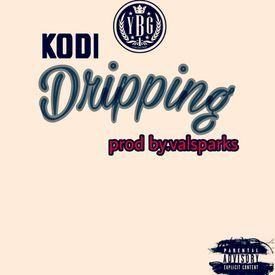 Kodi_Dripping_Produced_By_Val_Sparks-1