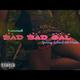 Bad Bad Gal