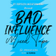 BAD INFLUENCE MIXTAPE || KosereNaija. com