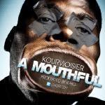 Kourvioisier - A Mouthful Cover Art