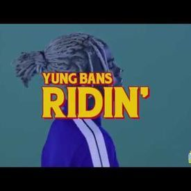 Yung Bans - Ridin ft. YBN Nahmir & Landon Cube