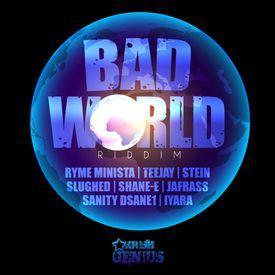 My Future - Bad World Riddim