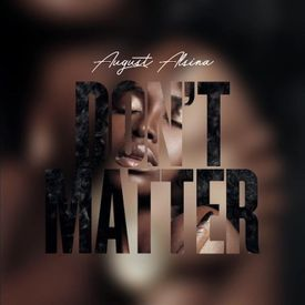August Alsina - Don't Matter (Audio)