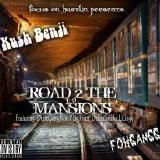 Kush Benji - Road 2 The Mansions Ep. Cover Art
