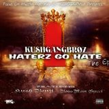Kush Benji - Haterz Go Hate The Ep. Cover Art