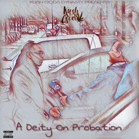 A Deity On Probation