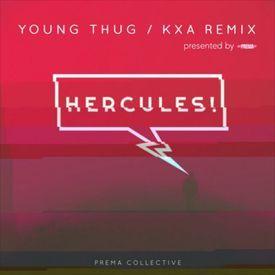 Hercules (KXA Remix)