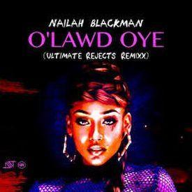 O' Lawd Oye