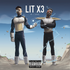 Lit X3 (Clean Version)