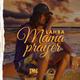 Mama Prayer