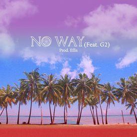 Yugyeom (GOT7) - No Way (feat. G2)