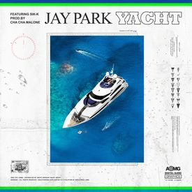 Jay Park - YACHT (k) (Feat. Sik-K)