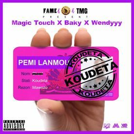 MAGIC TOUCH FT BAKY & WENDYY - KOUDETA.mp3