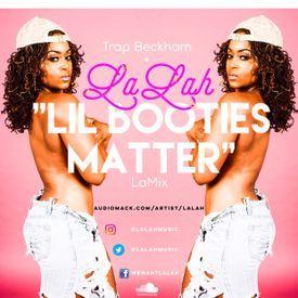 LaMix-Lil Booties Matter