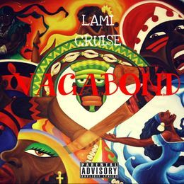 Lami Cruise - Vagabond ( Cory Finesse Freestyle ) Cover Art