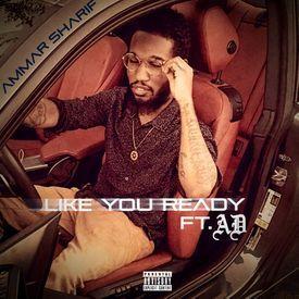 Like You Ready