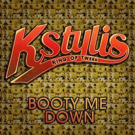 Kstylis - Booty Me Down