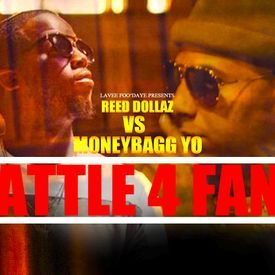 MoneyBaggYo Vs Reed Dollaz (Battle4Fans)