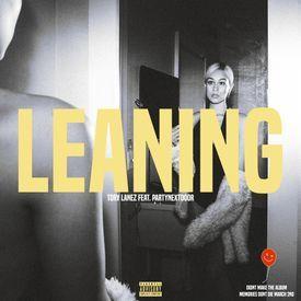 Leaning (Feat. PARTYNEXTDOOR)