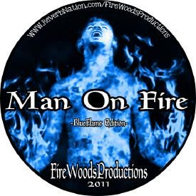 FireWoods - MAN ON FIRE (BlueFlame Edition) - High-quality Stream, Album Art & Tracklist