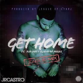 Get Home (League Of Starz Remix)