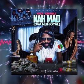 Nah Mad (Ova Nuh Gyal)