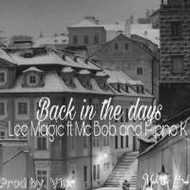 Back in the days feat MC Bob and Hipno K (prod by Vinc)