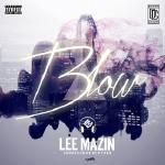 Lee Mazin - Blow  Cover Art