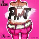 Lee Mazin - PHAT Cover Art