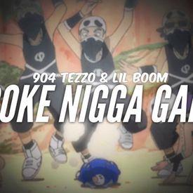 "\""Broke Nigga Gang\"" Ft. Lil Boom (Prod. Breitling Beats)"
