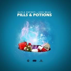 PILLS AND POTIONS FT. KAYLA ENFINITI