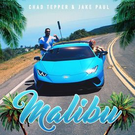 Chad Tepper - MALIBU feat. Jake Paul (Official Music Video)