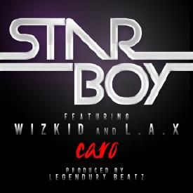 Caro ft. WizKid & L.A.X [Sony/Konvict Music]