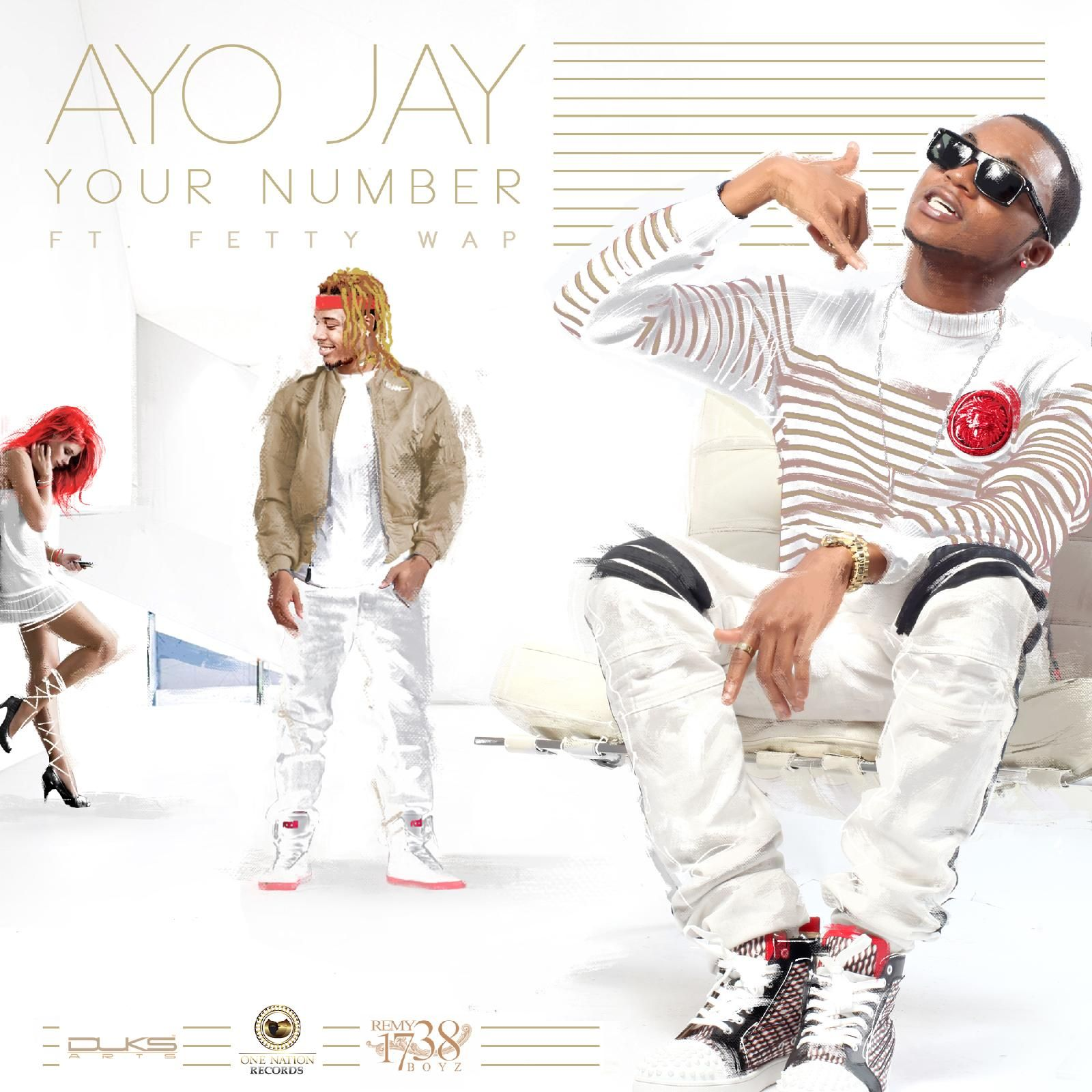 """Leja Re 8d Audio Song Download: Ayo Jay - """"Your Number"""" Ft. Fetty Wap - Listen"""
