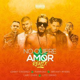No Quiere Amor Remix