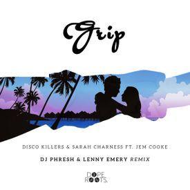 Grip (DJ Phresh & Lenny Emery Remix)