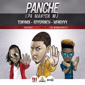 Panche Pa Manyenm - Atys Panch feat Tony Mix & Wendy Shishie