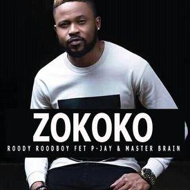 Zokoko - Roody Roodboy  feat P-Jay & Master Brain