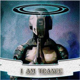 I Am TRANCE