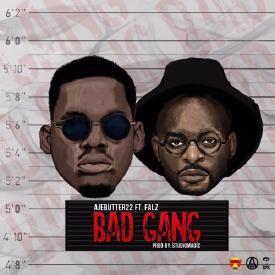 Bad Gang Ft. Falz (Prod Studio Magic)