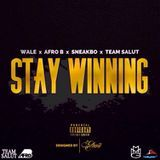 lessthan3 - Stay Winning Feat. Afro B & Sneakbo Cover Art