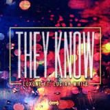 Lex One - They Know Ft. Lucian White Cover Art