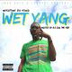 Wet Yang