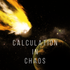 Calculation In Chaos