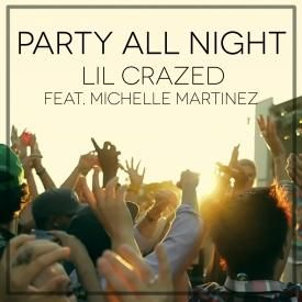 Party All Night (Poppin' Bottles) ft. Michelle Martinez