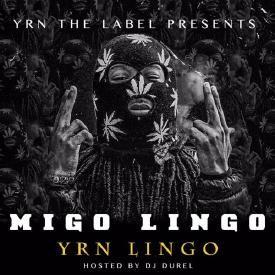 YRN Lingo - Migo Lingo Freestyle [Prod. By RobTaylorBeatz]